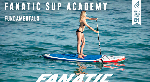 ВИДЕО: ОСНОВЫ КАТАНИЯ НА SUP - FANATIC SUP ACADEMY!